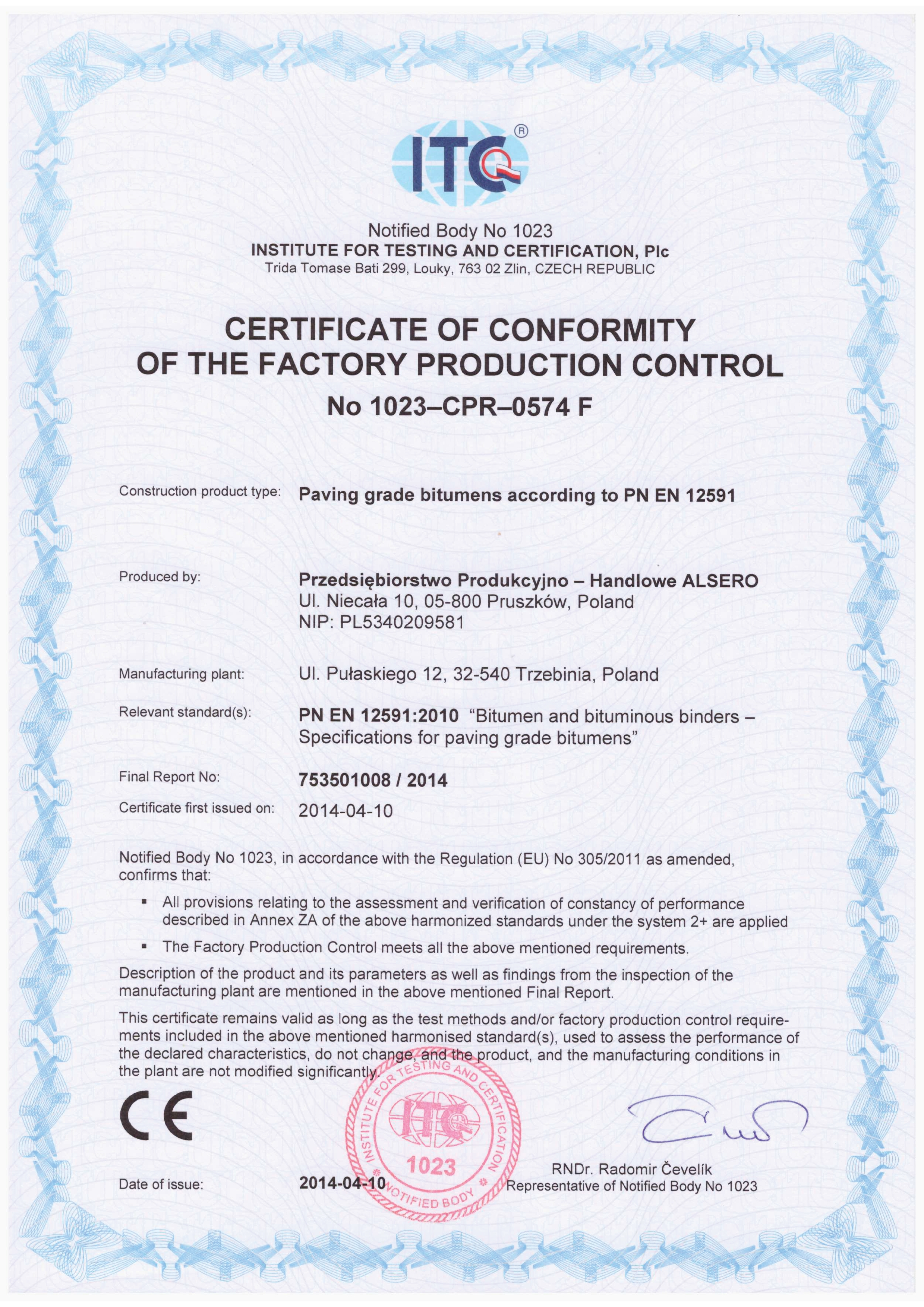 Alsero company history the quality of our products is confirmed by ce certificate of conformity of the factory production control issued on 10th april 2014 by institute for xflitez Choice Image